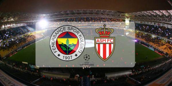 Fenerbahçe Monaco maçı hangi kanalda