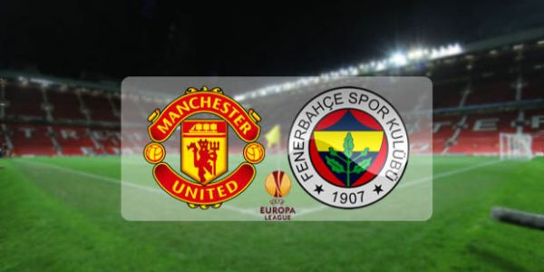 Fenerbahçe Manchester United maçı hangi kanalda
