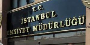 İstanbul Emniyeti'nde operasyon depremi